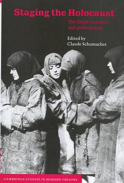Download Staging the Holocaust Book