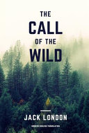 The Call of the Wild (Modern English Translation)