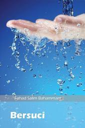 Bersuci Bagi Muslim(ILLUSTRATION): Penjelasan Rinci tentang Hukum dan Tujuan Bersuci dalam Islam