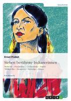 Sieben ber  hmte Indianerinnen PDF