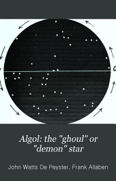 "Algol: the ""ghoul"" Or ""demon"" Star: A Supplement to ""The Earth Stands Fast,"""
