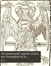 Ars memorandi, reprod. en facs. sur l'exemplaire de la Bibliothèque nationale par A. Pilinski