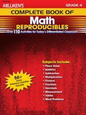 Milliken s Complete Book of Math Reproducibles   Grade 4 PDF