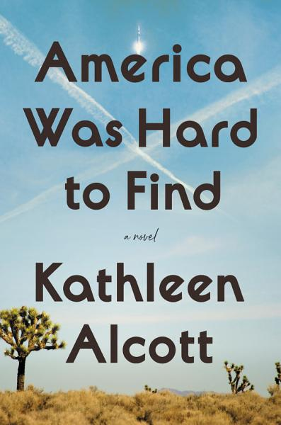 Download America Was Hard to Find Book