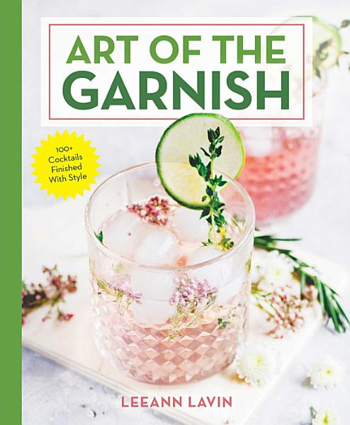Download The Art of the Garnish Book