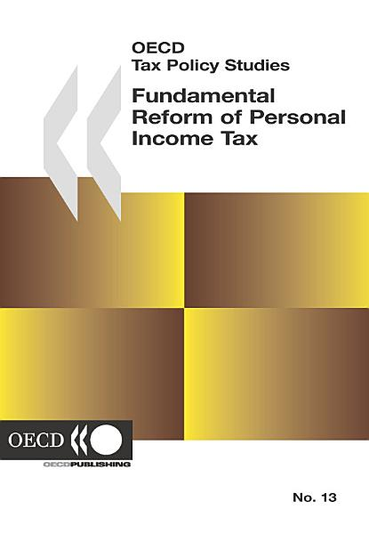 Oecd Tax Policy Studies Fundamental Reform Of Personal Income Tax