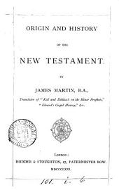 Origin and History of the New Testament