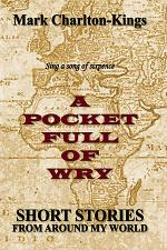 A POCKET FULL OF WRY
