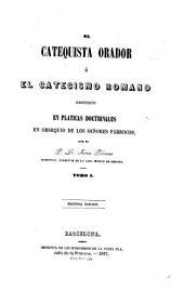 El catequista orador ó el catecismo romano dispuesto en pláticas doctrinales en obsequio de los señores párrocos