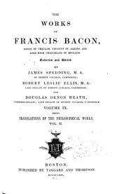 Works of Francis Bacon: Volume 9