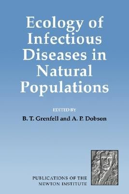 Ecology of Infectious Diseases in Natural Populations PDF