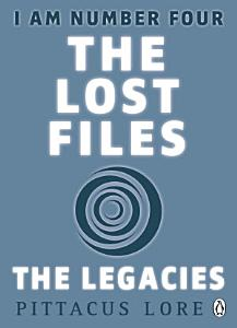 I Am Number Four  The Lost Files  The Legacies Book