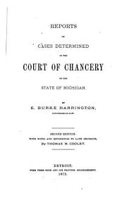 Reports of Cases Determined in the Court of Chancery of the State of Michigan