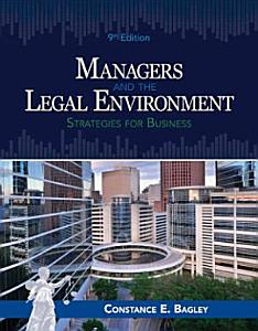 Managers and the Legal Environment  Strategies for Business Book