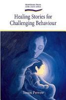 Healing Stories for Challenging Behaviour PDF
