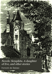 Seraphita. A daughter of Eve, and other stories