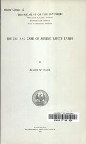 The use and care of miners' safety lamps