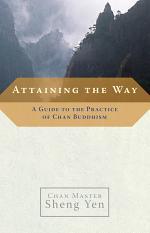 Attaining the Way