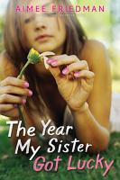 The Year My Sister Got Lucky PDF