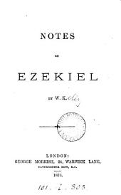 Notes on Ezekiel, by W.K.