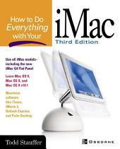 How to Do Everything with Your iMac: Edition 3