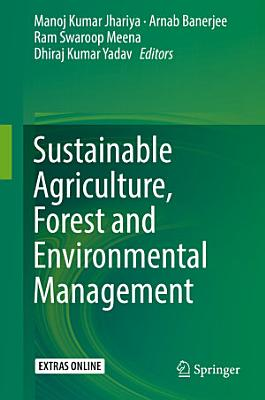 Sustainable Agriculture  Forest and Environmental Management PDF