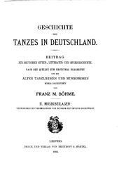 Geschichte des tanzes in Deutschland: Beitrag zur deutschen sitten, litteratur und musikgeschchte, Band 2