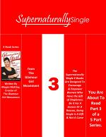 Supernaturally Singe: Being Single Is Not A Curse...But It Sure Feels Like It