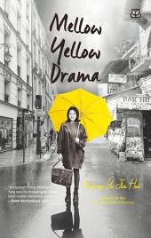Mellow Yellow Drama