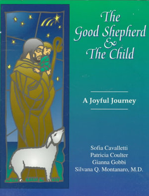 The Good Shepherd and the Child PDF