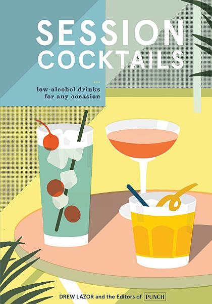 Download Session Cocktails Book