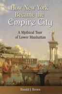 How New York Became the Empire City PDF