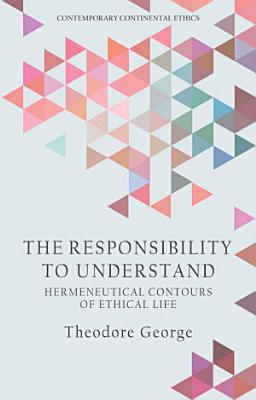 Responsibility to Understand