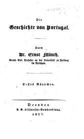 Die Geschichte von Portugal: Bände 1-3