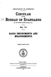 Radio Instruments and Measurements: Issued March 23, 1918