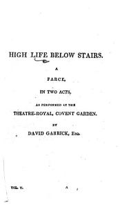 High Life below Stairs     By David Garrick  or rather  J  Townley   Book