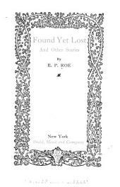 Found, Yet Lost