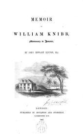 Memoir of William Knibb, Missionary in Jamaica