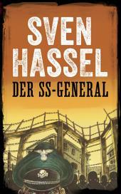 DER SS-GENERAL: Erstmals auf Deutsch
