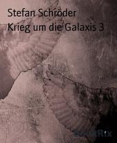 Krieg um die Galaxis 3