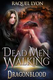Dragonblood: Dead Men Walking