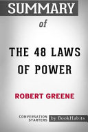 Summary of the 48 Laws of Power by Robert Greene: Conversation Starters