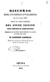 Discorso sopra un parziale avvallamento del di 2 marzo 1838 presso la valle superiore del fiume Tronto colla comparsa di acque solfuree preceduto da un breve cenno istorico sul cholera di Roma del 1837