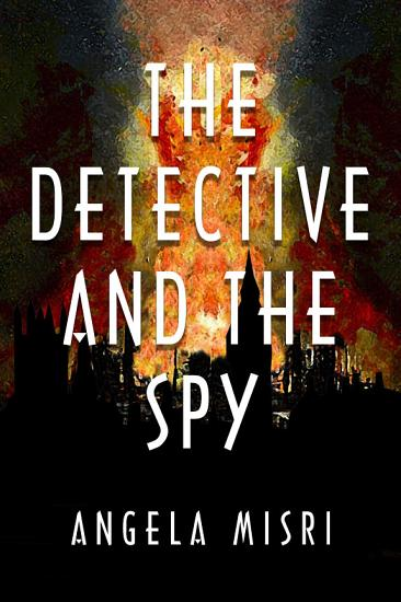 The Detective and the Spy PDF