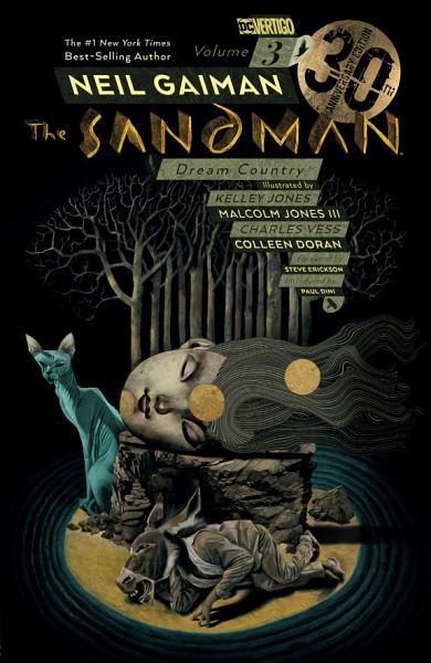 Sandman Vol  3  Dream Country 30th Anniversary Edition