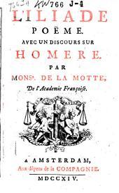 L'Iliade: poème avec un discours sur Homère