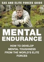 Mental Endurance  SAS   Elite Forces Guide PDF