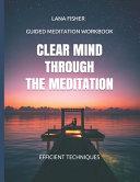 Clear Mind Through the Meditation