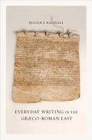Everyday Writing in the Graeco Roman East PDF