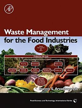 Waste Management for the Food Industries PDF